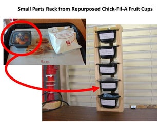 Small Parts Rack From Repurposed Chick-Fil-A Fruit Cups