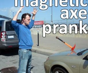 Magnetic Axe Prank