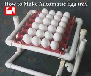 How to Make Automatic Rotating Egg Tray From PVC