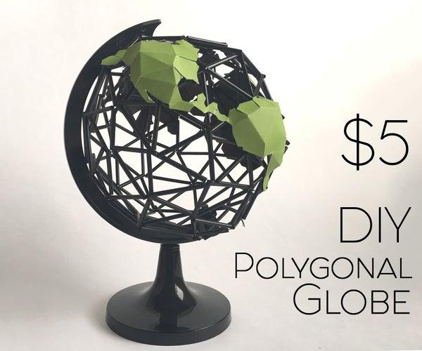 $5 DIY Polygonal Globe (no 3D Printer Needed)