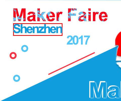 A Visit to 2017 Shenzhen Maker Faire