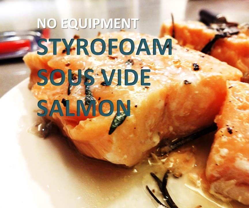 $3 Styrofoam Sous-Vide Salmon