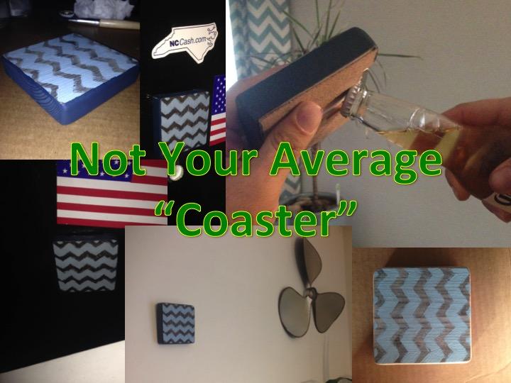 "Not Your Average ""Coaster"""