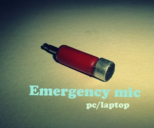 DIY Emergency Mic for Pc and Laptops