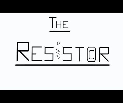The Resistor