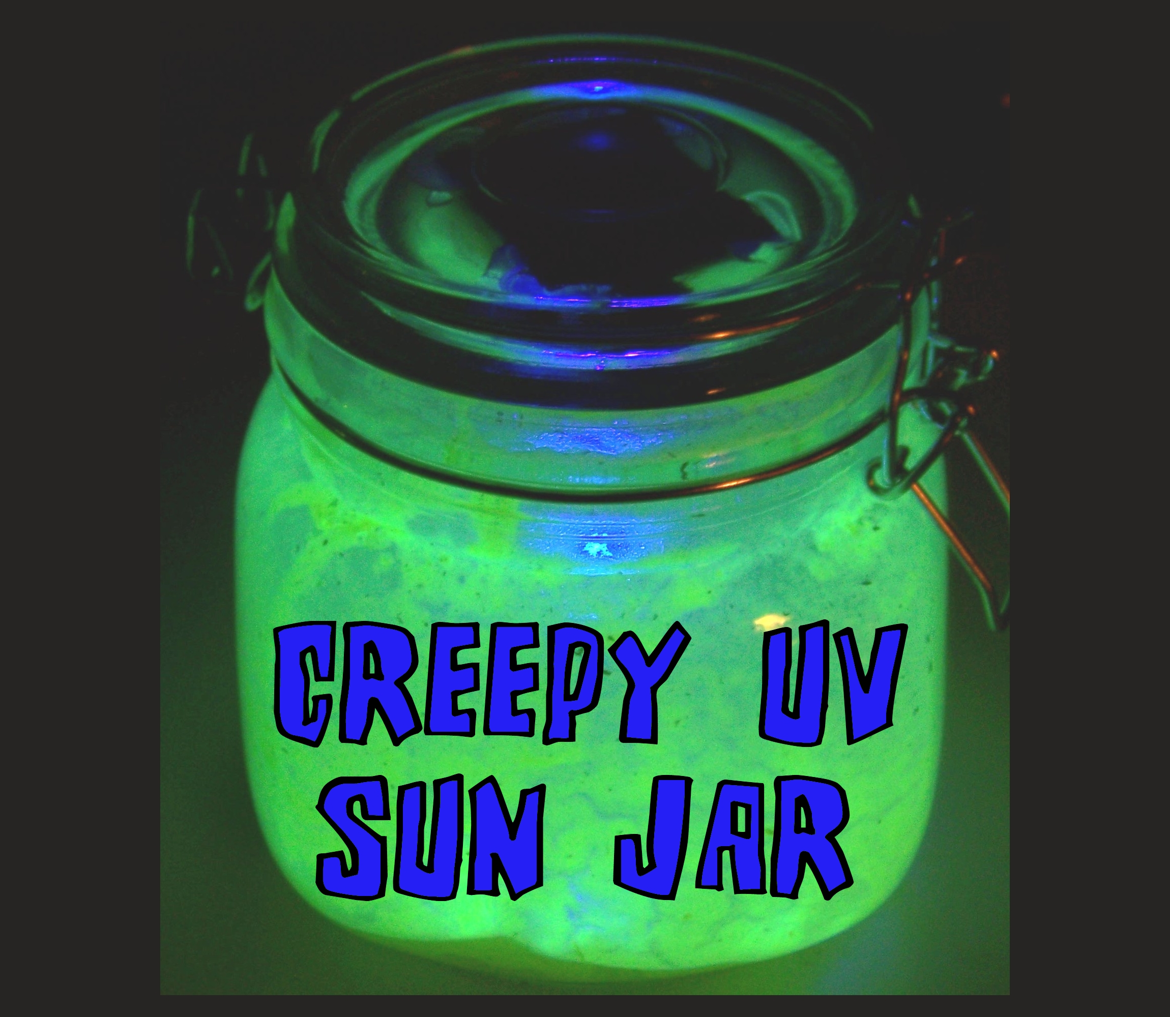 Creepy UV LED Sun Jar!