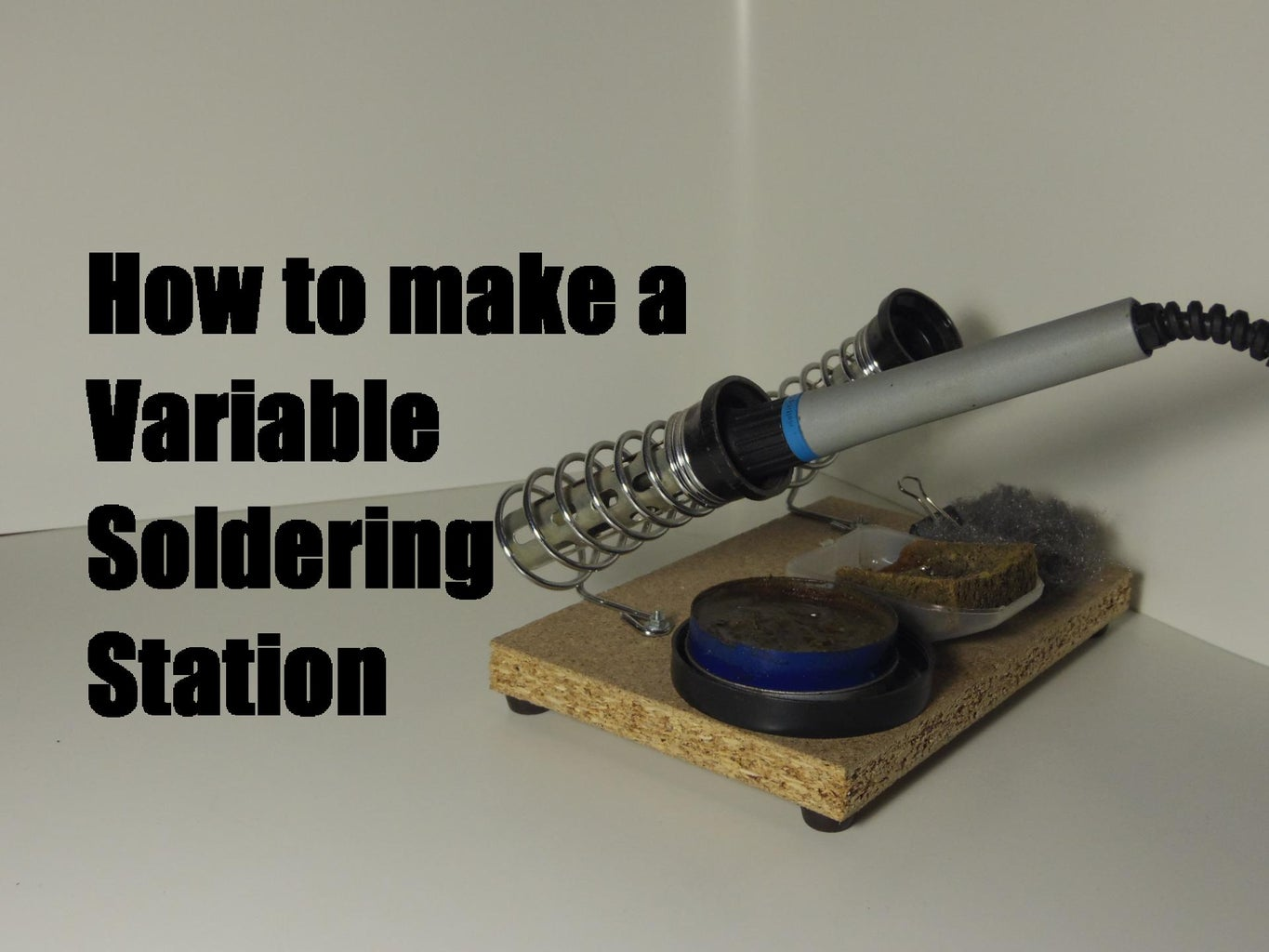 How to Make a Variable Soldering Station
