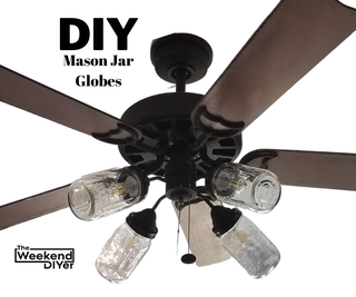DIY Mason Jar Ceiling Fan Globes