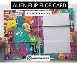 Alien Flip-Flop Card