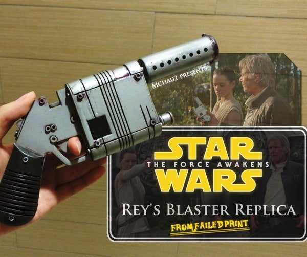 3D Printed Rey's Blaster From Failed Print