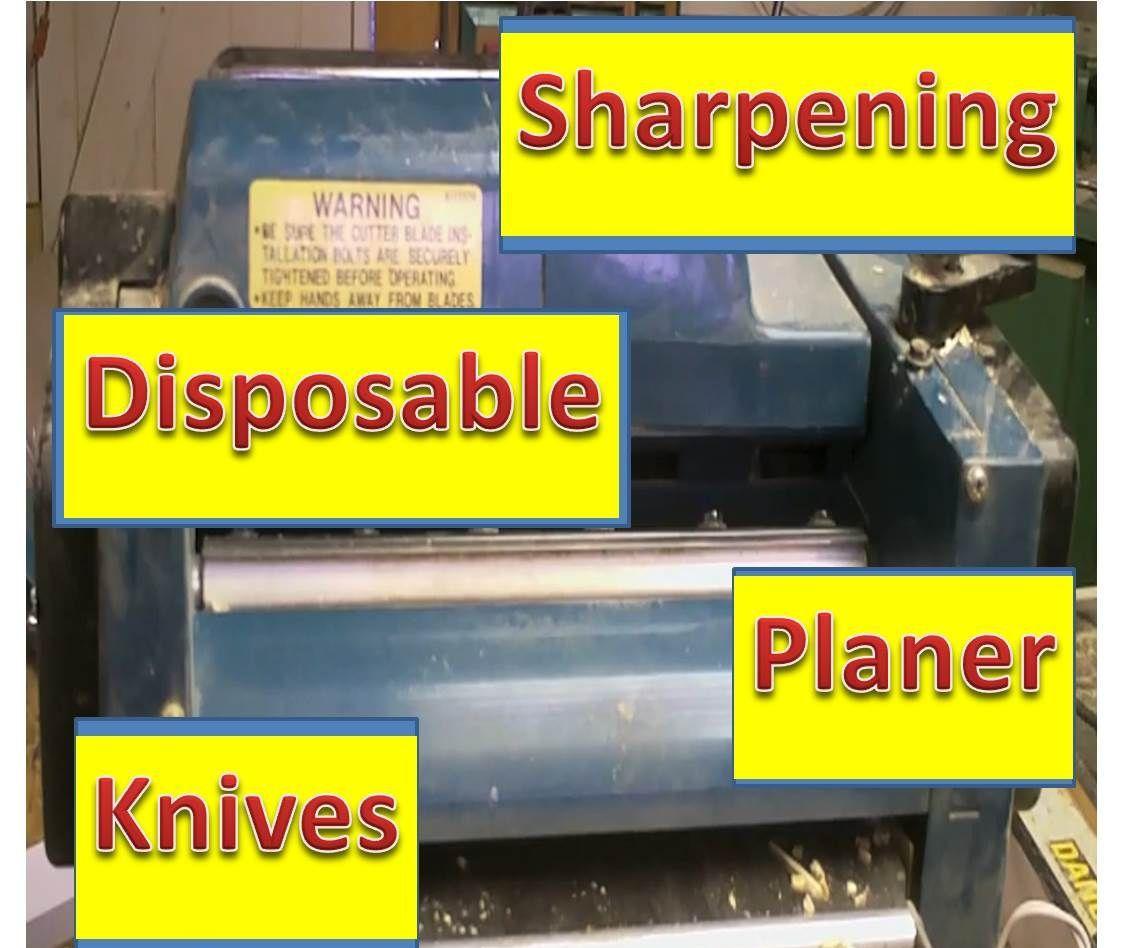 Sharpening Disposable Planer Knives