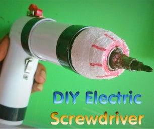 DIY Electric Screwdriver