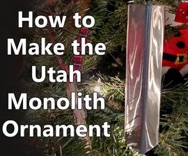 How to Make a Utah Monolith Christmas Ornament