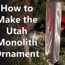 How to Make a Utah Monolith Christmas Ornament