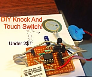 Activate Lights and Other Appliances With Touch and Knocks (under 2$!)
