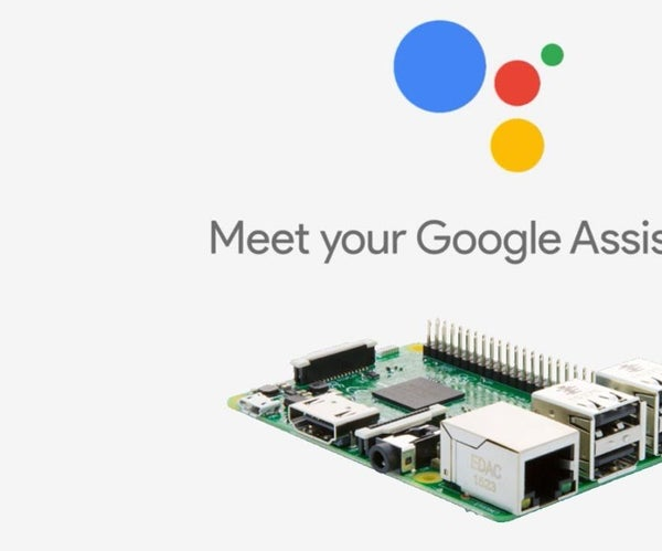 Google Assistant on Pi for Home Automation and Entertainment