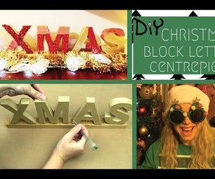 DIY Christmas Block Letter Centrepiece
