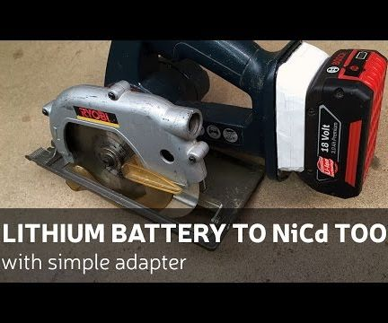 DIY: Lithium Battery To NiCd Power Tool (With Simple Adapter)