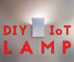 DIY IoT Lamp for Home Automation    ESP8266 Tutorial
