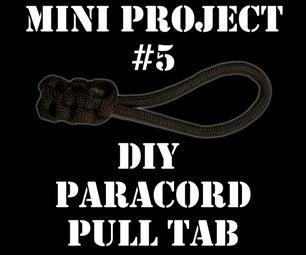 迷你项目#5:Paracord Pull Tab