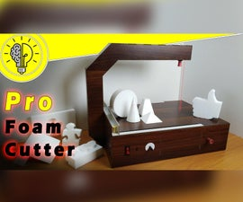 Pro Foam Cutting Machine