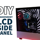 DIY Transparent Side Panel From a Recycled Monitor!