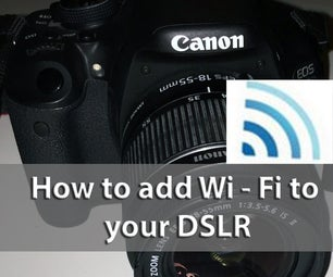 How to Simply Add Wi - Fi to Your Camera