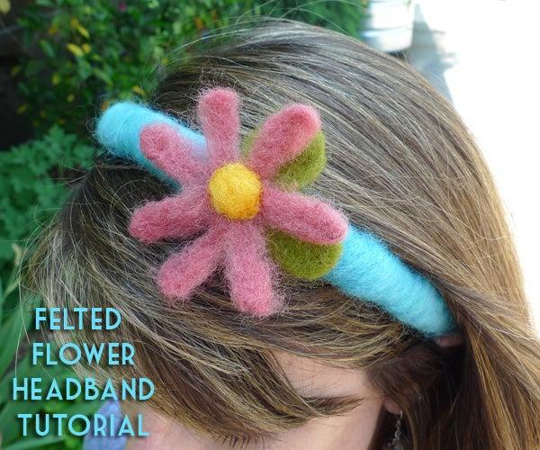 Felted Flower Headband Tutorial