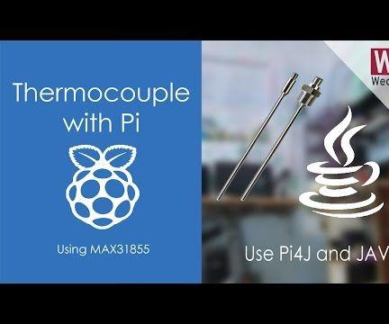 Thermocouple Interfacing usng MAX31855 | JAVA & Pi4J| Raspberry Pi