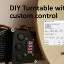 DIY Turntable With Custom Control