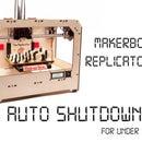 Makerbot Replicator Dual Auto Shutdown