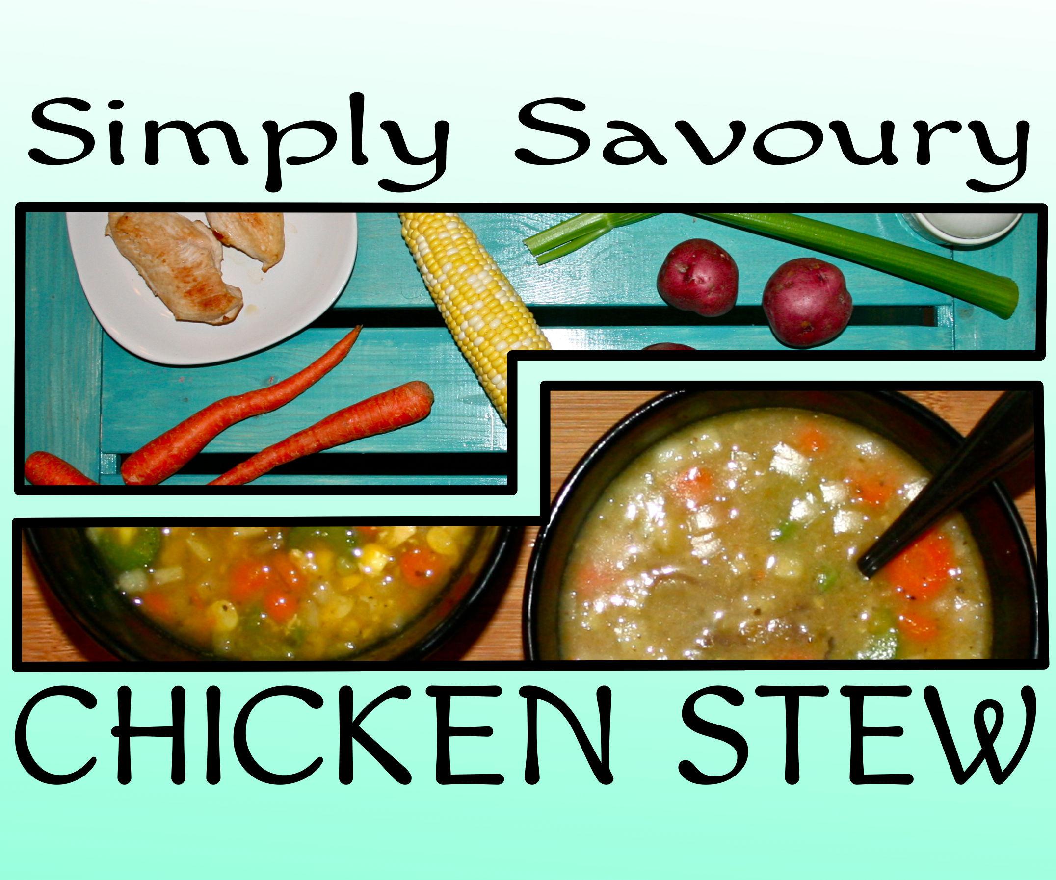 Simply Savoury Chicken Stew