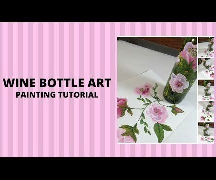 WINE BOTTLE ART PAINTING TUTORIAL