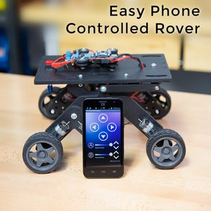 Easy Phone Controlled Rover