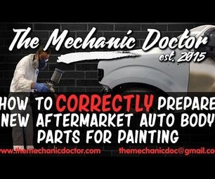How to Prepare Any New Aftermarket Auto Body Parts for Painting
