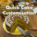 Quick Cake Customisation!