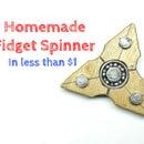 Homemade Fidget Spinner