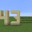 43 Ways to Improve Your Minecraft Houses and Worlds