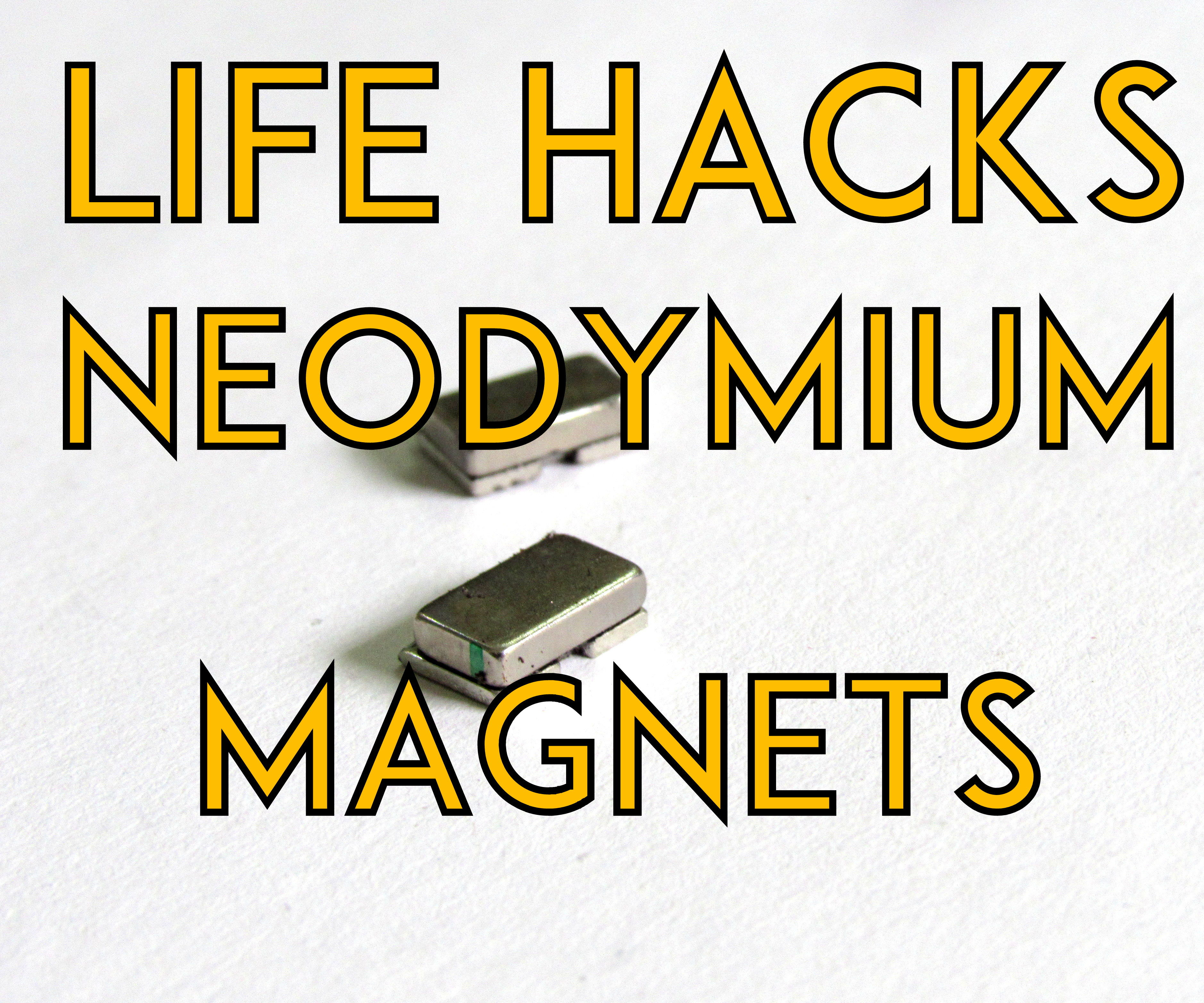 Unusual Life Hacks Of Super Strong Neodymium Magnet