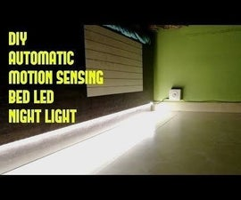 DIY Automatic Motion Sensing Bed LED Night Light