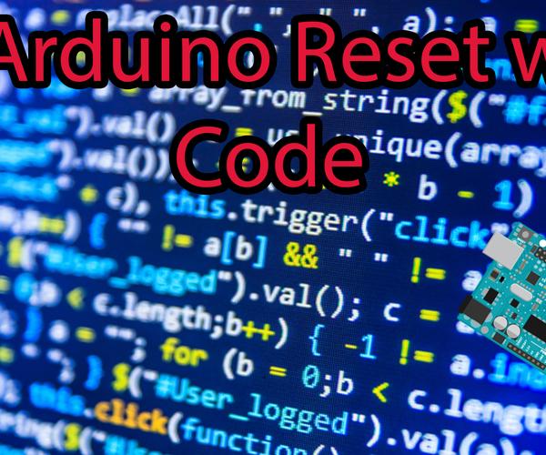 Reset Arduino With Code