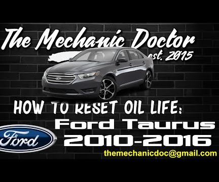 How to reset oil life: Ford Taurus 2010-2016.