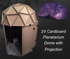 Inexpensive Cardboard 2V Planetarium Dome
