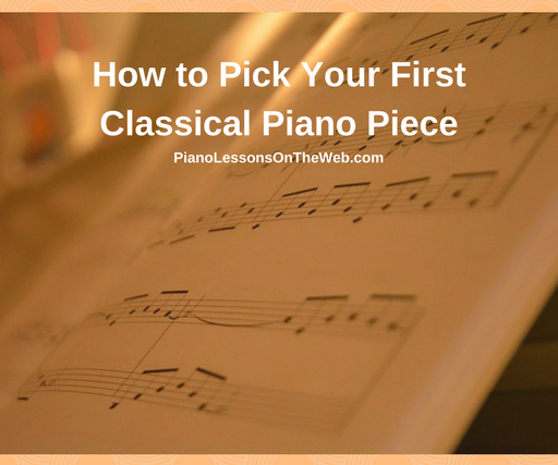 How to Pick Your First Classical Piano Piece