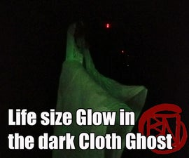 Life Size Glow in the Dark Cloth Ghost