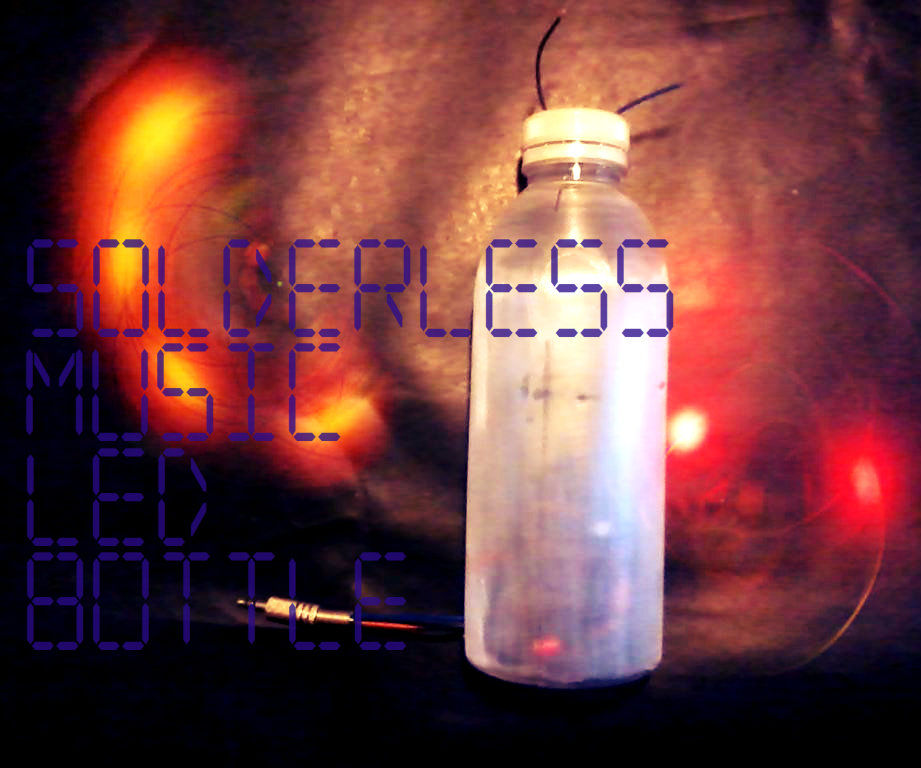 Solderless Music LED Bottle