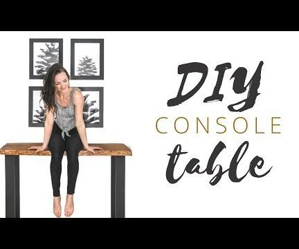 DIY Live Edge Console Table