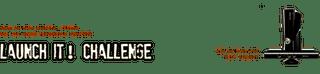 Launch It! Challenge