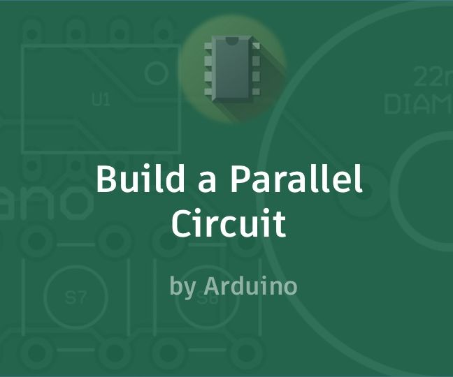 Build a Parallel Circuit