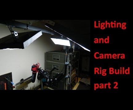 Lighting and Camera Rig Build part 2